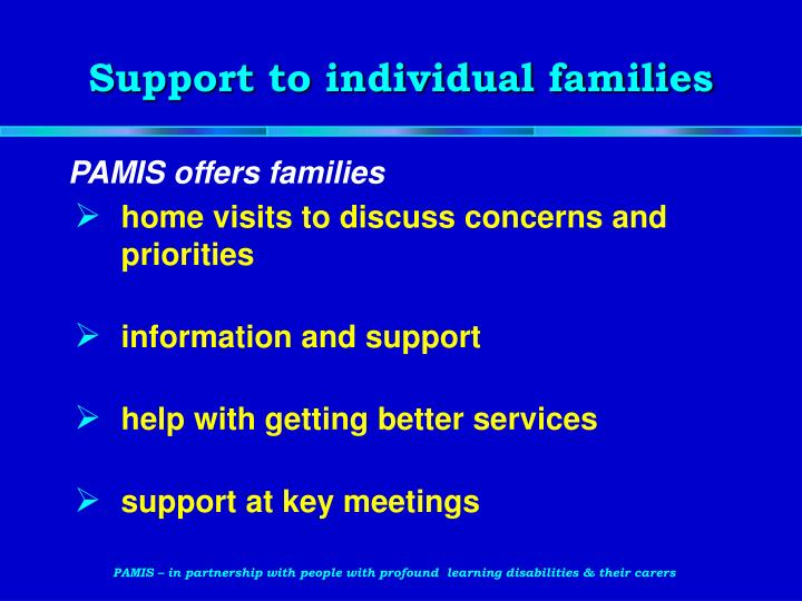 Support to individual families