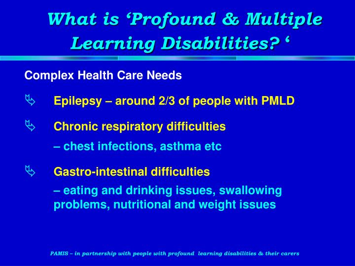 What is 'Profound & Multiple Learning Disabilities?
