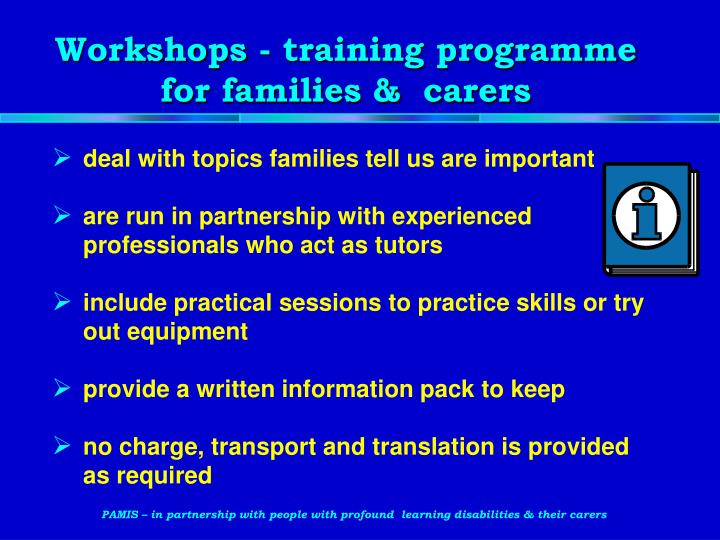 Workshops - training programme for families &  carers