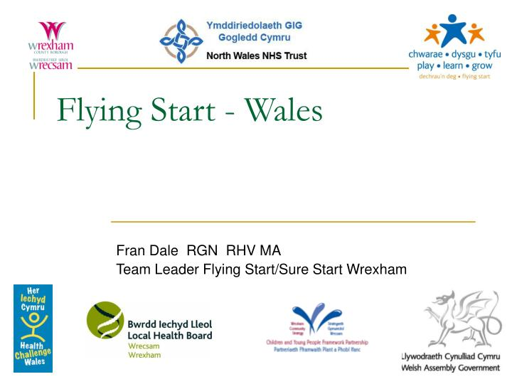 Flying start wales