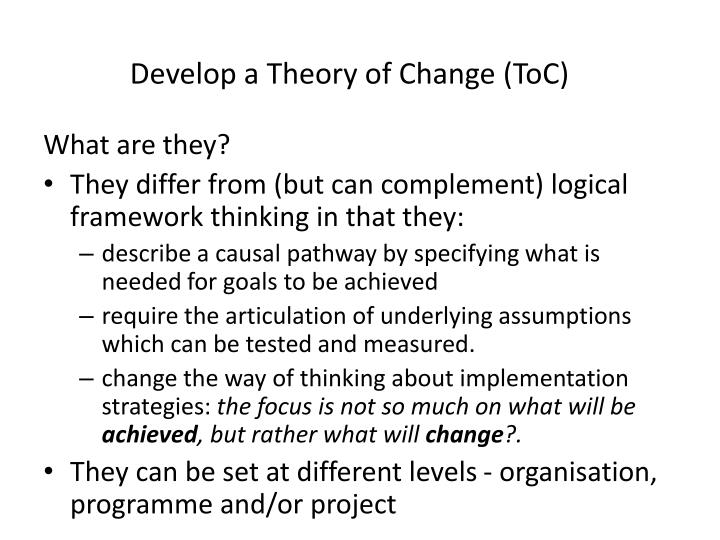 Develop a Theory of Change (ToC)