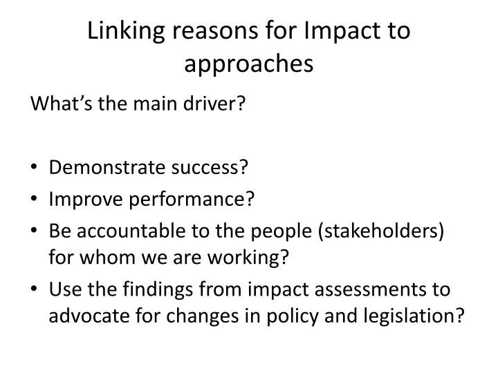 Linking reasons for Impact to approaches