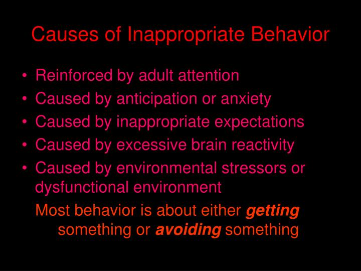 Causes of Inappropriate Behavior