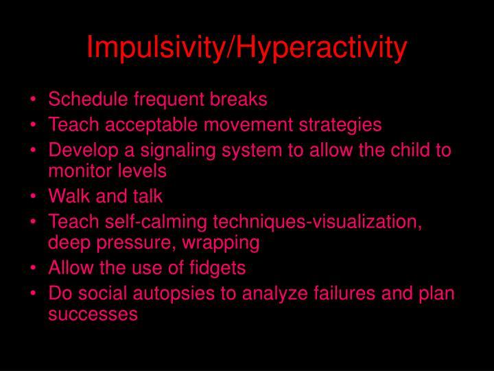 Impulsivity/Hyperactivity