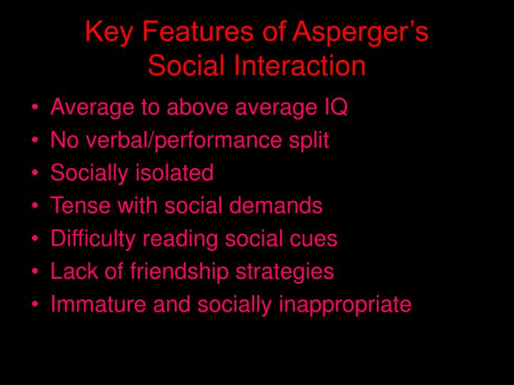 Key Features of Asperger's