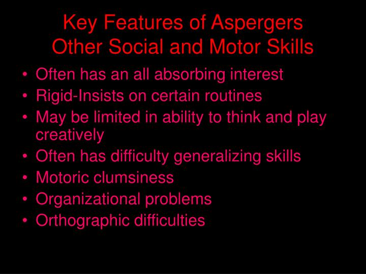 Key Features of Aspergers
