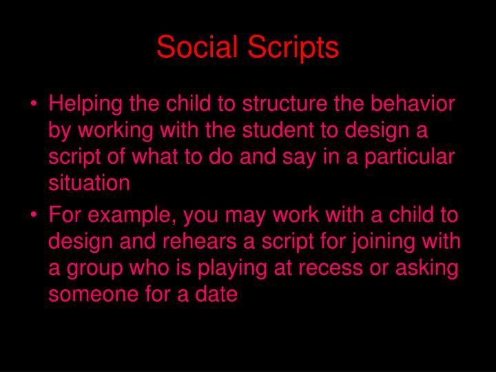 Social Scripts