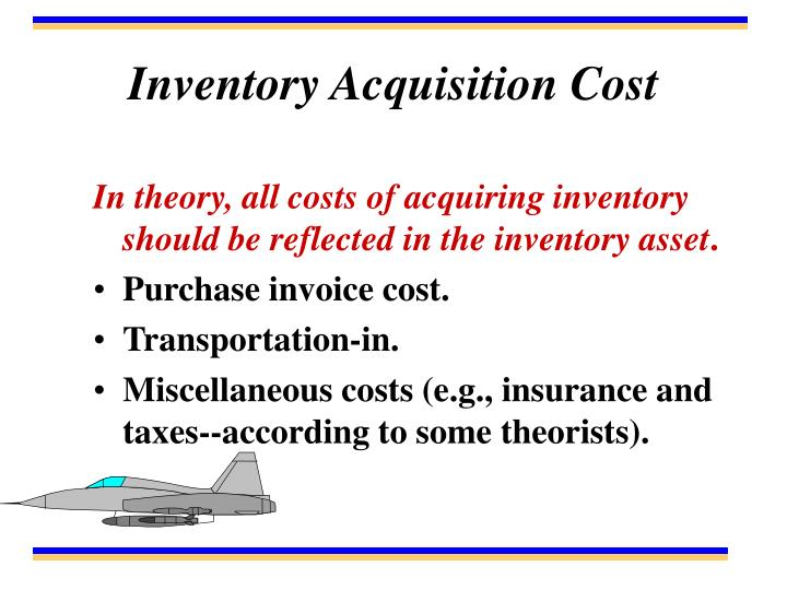 Inventory Acquisition Cost