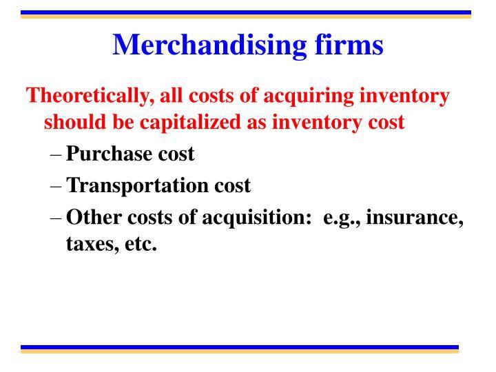 Merchandising firms