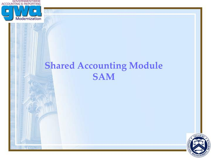 Shared Accounting Module
