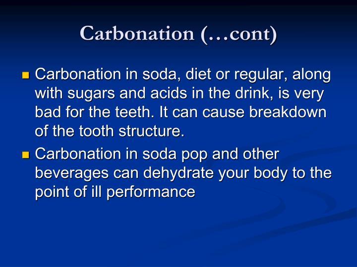 Carbonation (…cont)