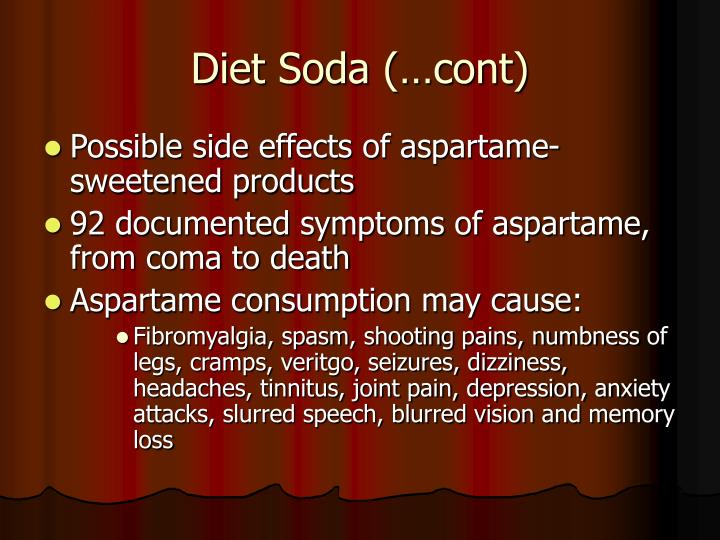 Diet Soda (…cont)