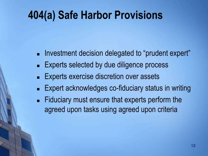 404(a) Safe Harbor Provisions