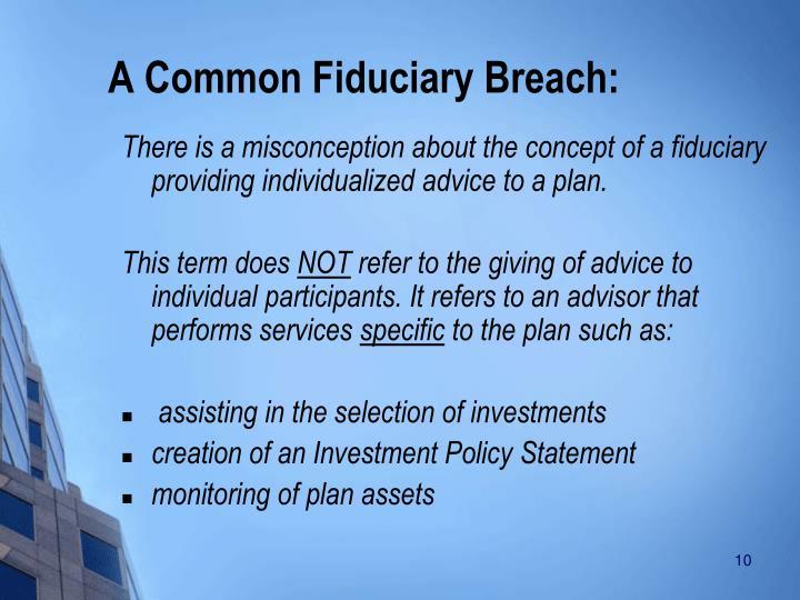 A Common Fiduciary Breach: