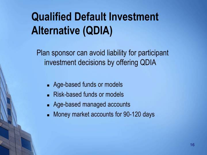 Qualified Default Investment Alternative (QDIA)