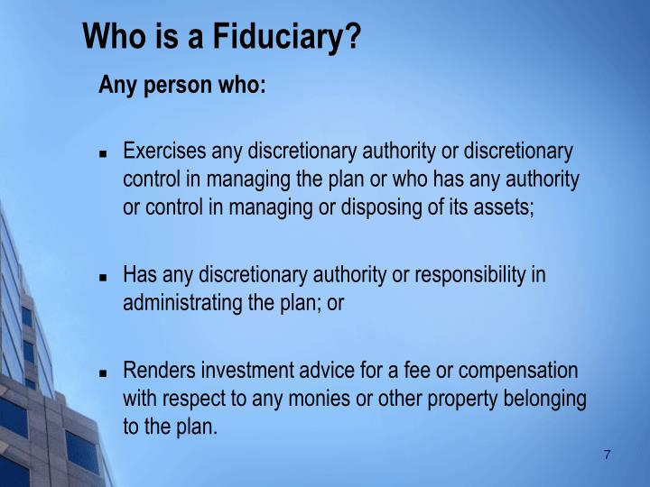 Who is a Fiduciary?