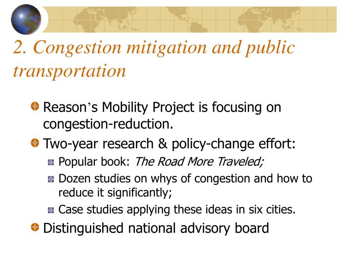 2. Congestion mitigation and public transportation