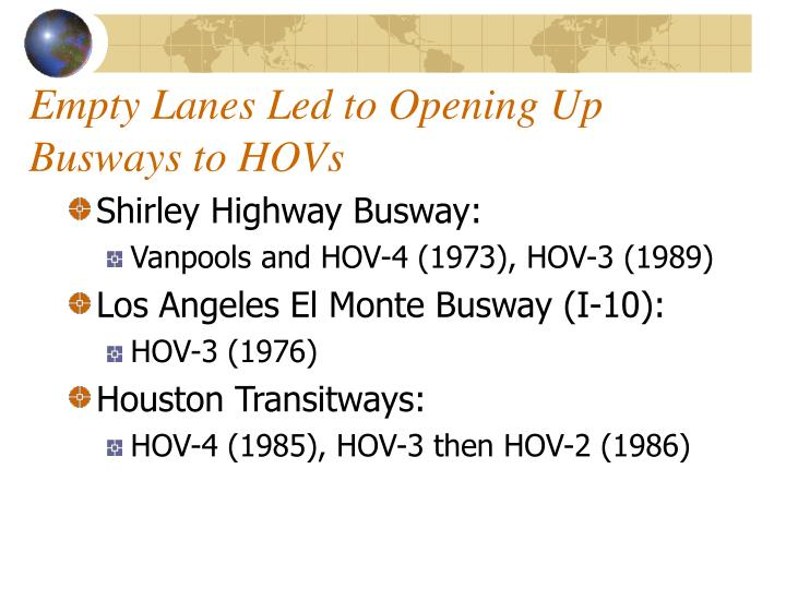 Empty Lanes Led to Opening Up Busways to HOVs
