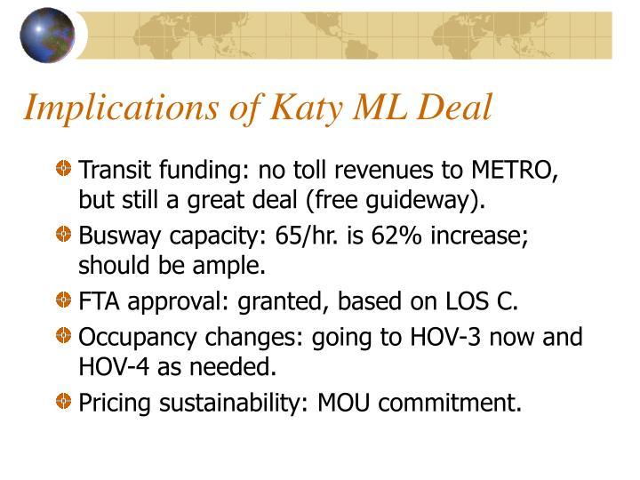 Implications of Katy ML Deal
