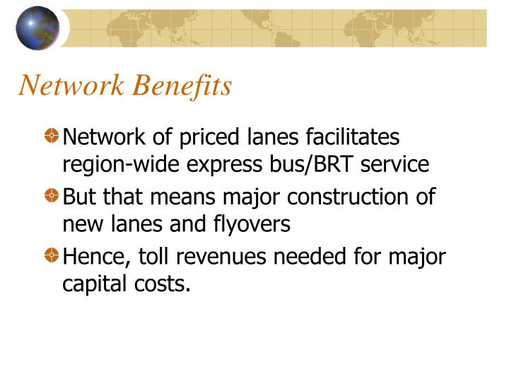 Network Benefits