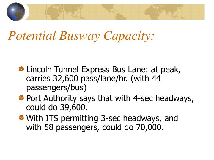 Potential Busway Capacity: