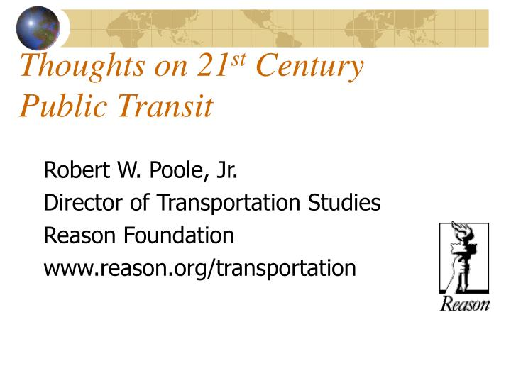 thoughts on 21 st century public transit