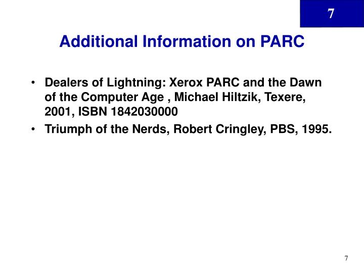 Additional Information on PARC