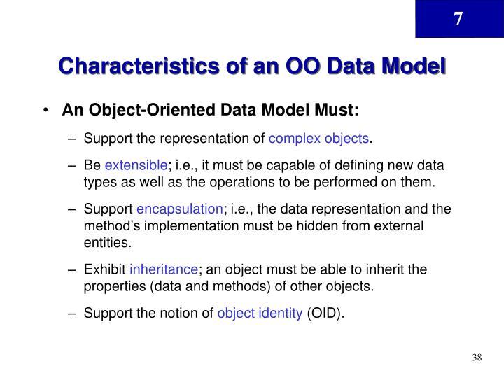 Characteristics of an OO Data Model