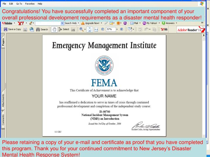 Congratulations! You have successfully completed an important component of your overall professional development requirements as a disaster mental health responder!