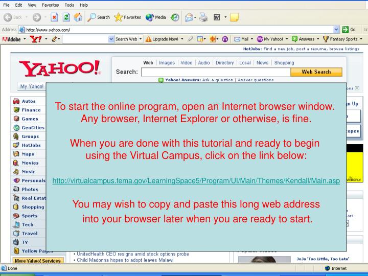 To start the online program, open an Internet browser window.