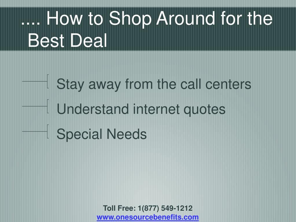 .... How to Shop Around for the Best Deal