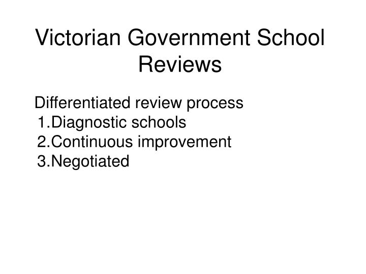 Victorian Government School Reviews