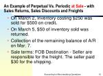 an example of perpetual vs periodic at sale with sales returns sales discounts and freights