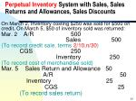 perpetual inventory system with sales sales returns and allowances sales discounts