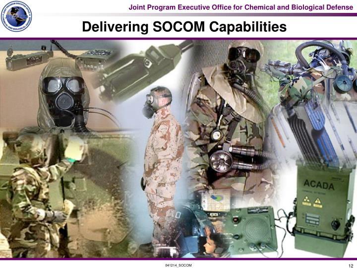 Delivering SOCOM Capabilities