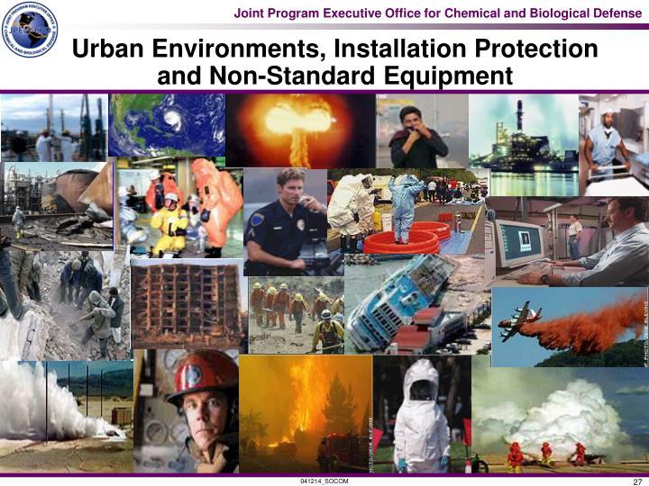 Urban Environments, Installation Protection