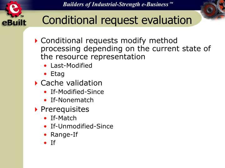 Conditional request evaluation