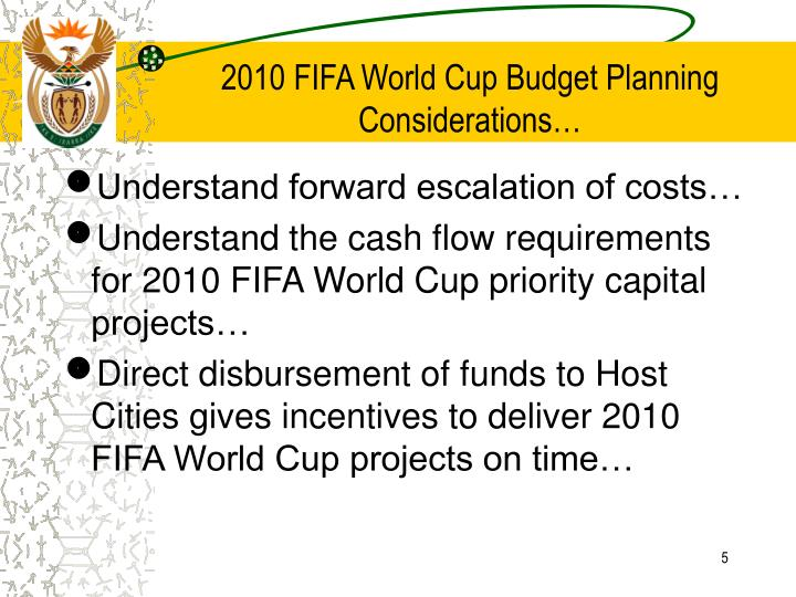 2010 FIFA World Cup Budget Planning Considerations…