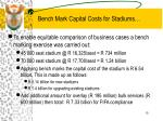 bench mark capital costs for stadiums