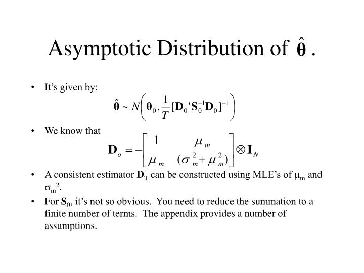 Asymptotic Distribution of    .