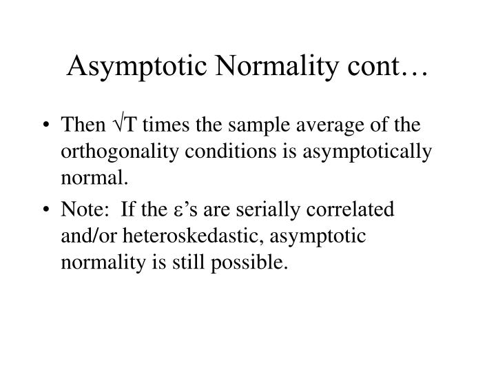 Asymptotic Normality cont…