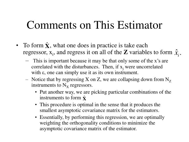 Comments on This Estimator