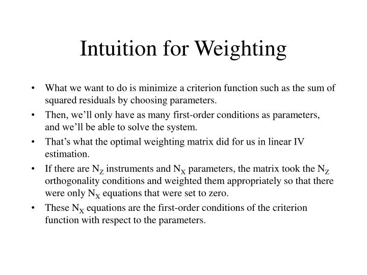 Intuition for Weighting