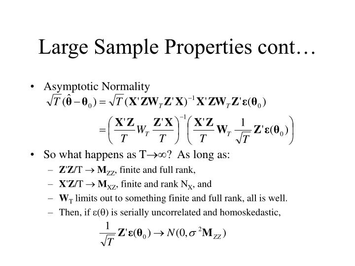 Large Sample Properties cont…