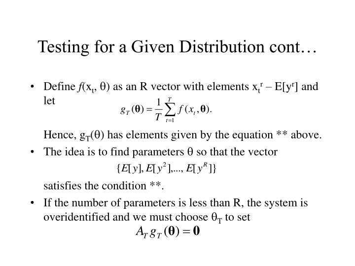 Testing for a Given Distribution cont…