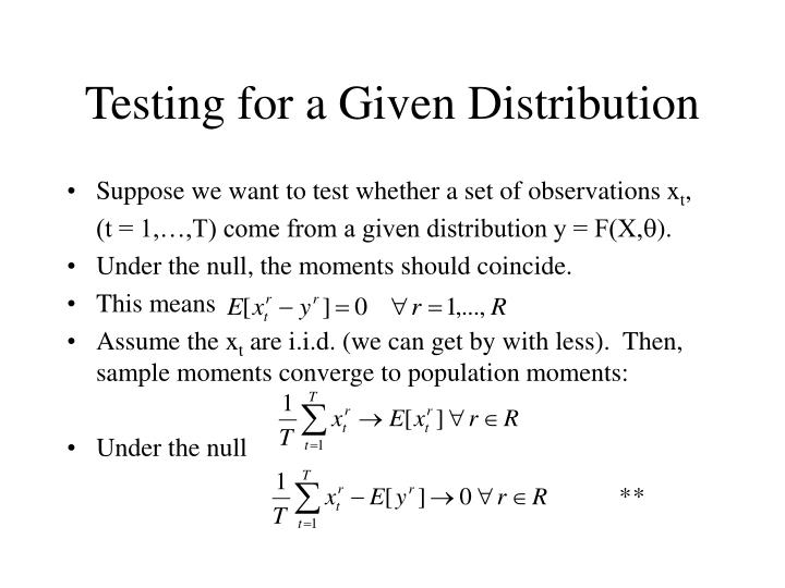 Testing for a Given Distribution