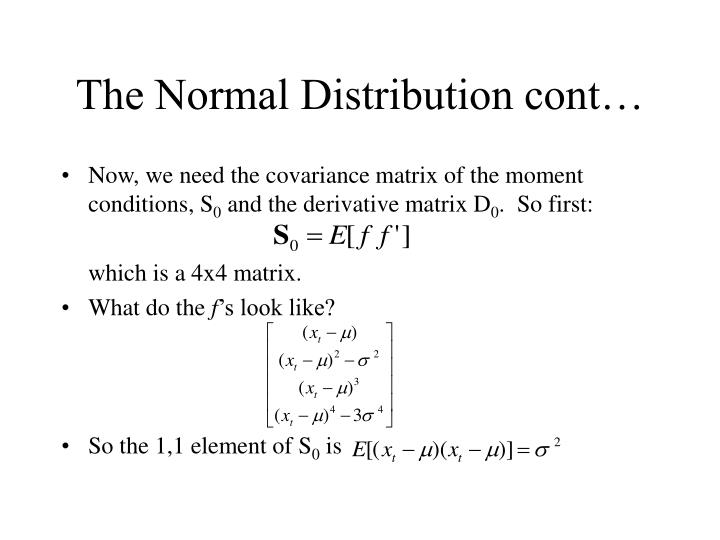 The Normal Distribution cont…