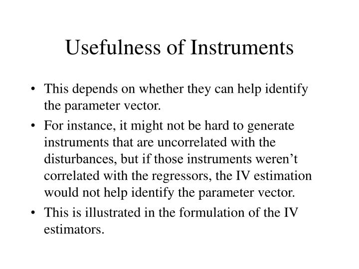 Usefulness of Instruments