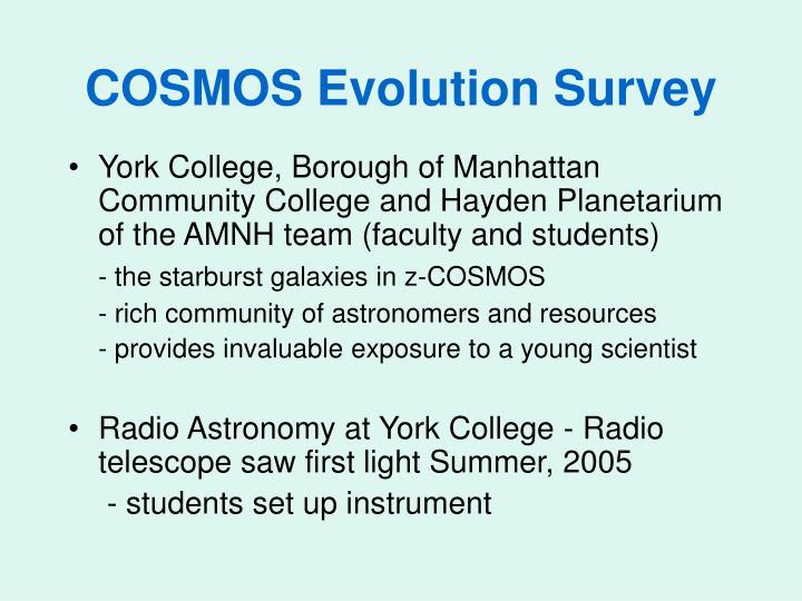 COSMOS Evolution Survey
