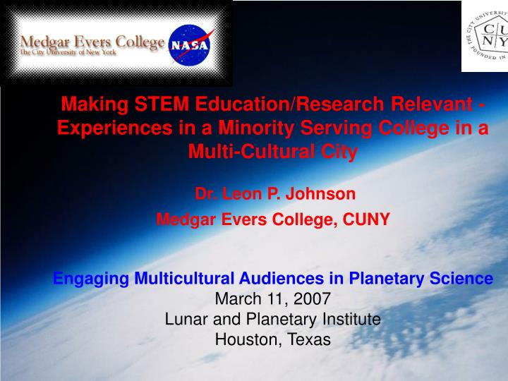 Making STEM Education/Research Relevant -